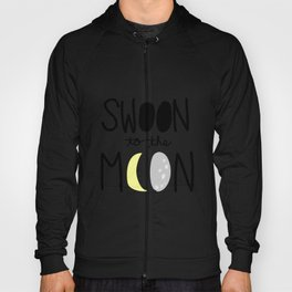 Swoon to the Moon- for baby Hoody