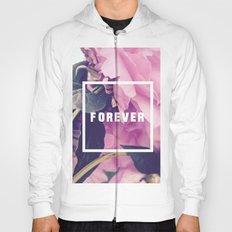 Forever Hoody