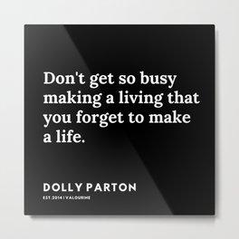 8     191120   Dolly Parton Quotes Metal Print