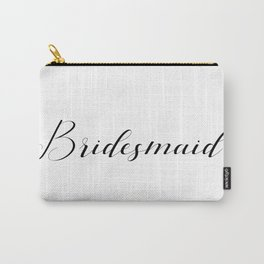 Bridesmaid - Black on White Carry-All Pouch