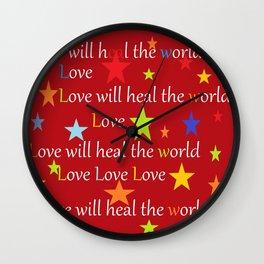 Love will heal the world Wall Clock
