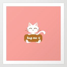 Hug Me Nyanko Art Print