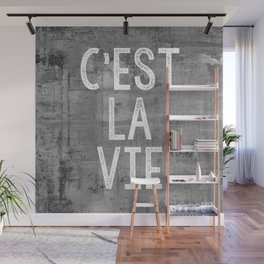 Cest La Vie French Quote That's Life Grey Grunge Wall Mural