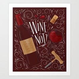 Wine not red Art Print