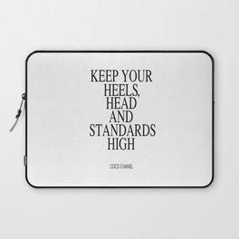 Keep Your Heels, Head And Standards High Digital Print Instant Art Laptop Sleeve