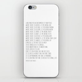 Prayer of Saint Francis #minimalism #prayerofpeace iPhone Skin