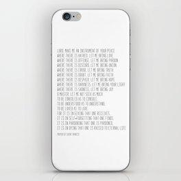 Prayer of Saint Francis #minimalism #prayerofpeace iPhone Skin