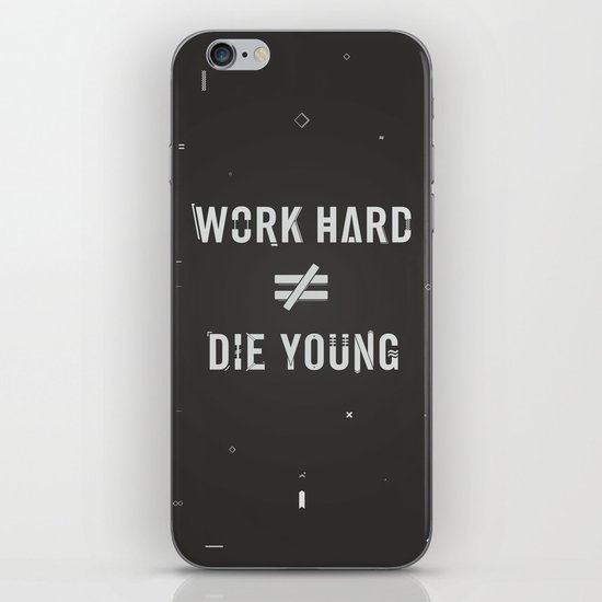 Work Hard, Die Young / Dark iPhone & iPod Skin