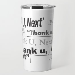 Thank you next - galaxy lips Travel Mug