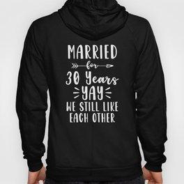 30th 30 year Wedding Anniversary Gift Like Husband Wife print Hoody