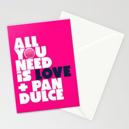 All you need is love & pan dulce Stationery Cards