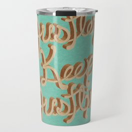 Hustlers Keep Travel Mug