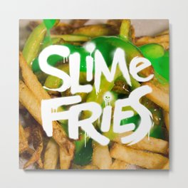 Slime Fries Metal Print