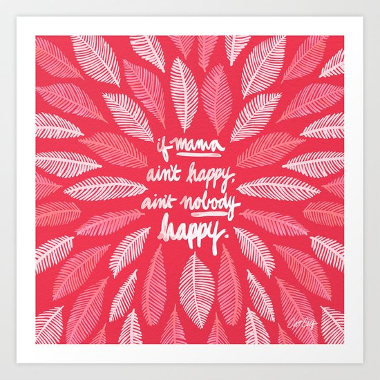 If Mama Ain't Happy – Pink Art Print