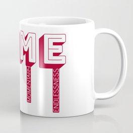 Time Is Momentary Endlessness Coffee Mug