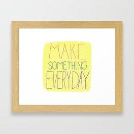 Make Something Everyday (Yellow) Framed Art Print