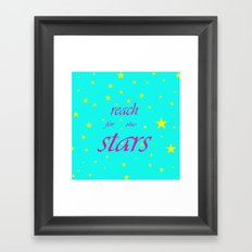 Reach for the stars Framed Art Print