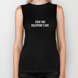 Fuck You Valentine's Day.  Biker Tank