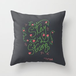 Stay Strong Chalk Art Throw Pillow
