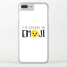 I'm Fluent In Emoji Clear iPhone Case