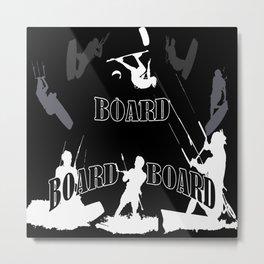 Board Board Board Kiteboarding Metal Print