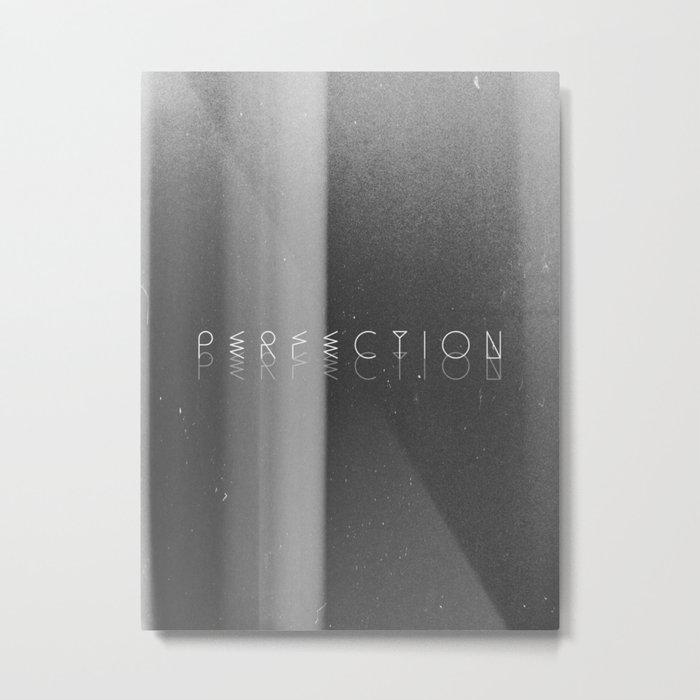 Perfection Metal Print