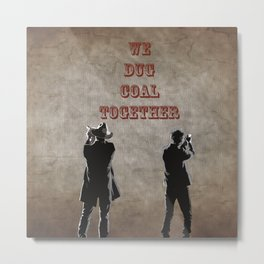Raylan Givens and Boyd Crowder Metal Print
