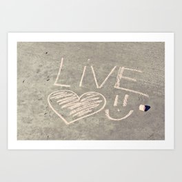 Live Love and Smile Often Art Print