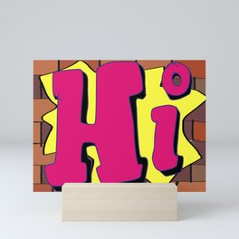 Hi - Graffiti lettering art Mini Art Print