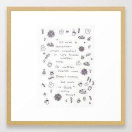 Friends, Waffles, Work Framed Art Print