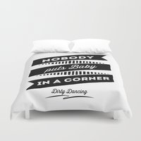 dirty dancing Duvet Covers featuring Dirty Dancing white by 16floor