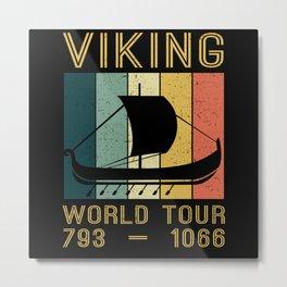 Viking World Tour Vikings Ship Thor Metal Print