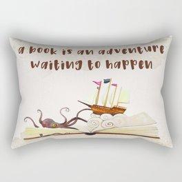 A book is an adventure waiting to happen Rectangular Pillow