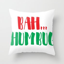 Bah...Humbug Throw Pillow