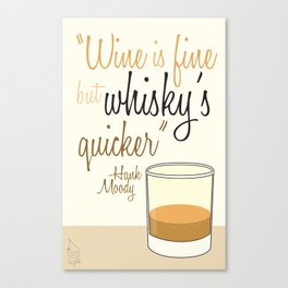 Tv drink quotes [Californication] Canvas Print