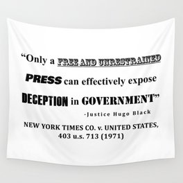 Only a free and unrestrained PRESS can effectively expose deception in GOVERNMENT Wall Tapestry