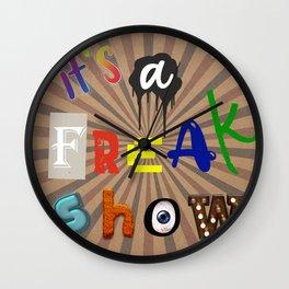 It's a freak show Wall Clock