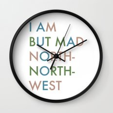 Shakespeare - Hamlet - I Am But Mad North-North-West Wall Clock
