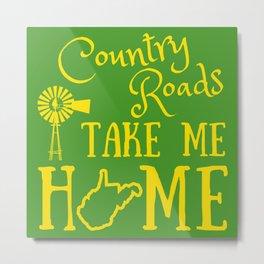 West Virginia Country Roads Farm Take Me Home WV Home Farming Print Metal Print
