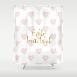 Pink Gold Watercolor Heart Hello Beautiful Shower Curtain