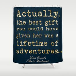 A Lifetime of Adventures Shower Curtain