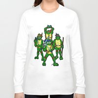 teenage mutant ninja turtles Long Sleeve T-shirts featuring Teenage Mutant Ninja Turtles by beetoons
