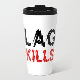 Lag kills Travel Mug
