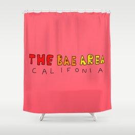 The Bae Area Shower Curtain