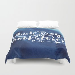 Which Way to the Bookstore? + All Blue Duvet Cover