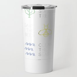 Plant Some Trees Save The Bees Clean The Seas Environment Zip Hoodie Travel Mug