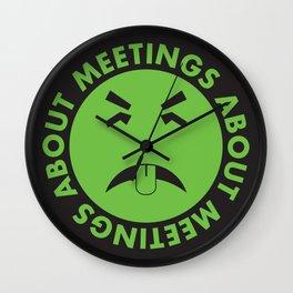 meetings about meetings Wall Clock