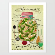 How to make spicy pickles Art Print