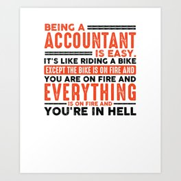 Being a Teacher Is Easy Shirt Everything On Fire Art Print