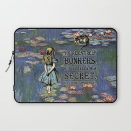 Water Lilies Magic - Alice In Wonderland Bonkers Quote Laptop Sleeve